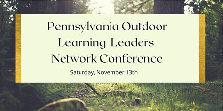 Pennsylvania Outdoor Learning Leaders Conference tickets