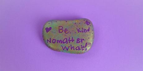 Kindness Rocks - Online Workshop tickets