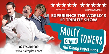 Faulty Towers - The Dining Experience! tickets