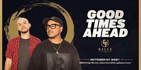 Good Times Ahead / October 1 / Galla Park Columbus tickets