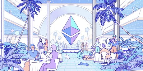Seminar: Getting  Started with Ethereum and Cryptocurrencies tickets