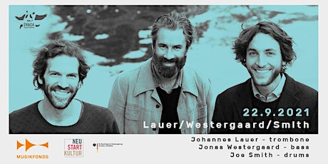 LAUER / WESTERGAARD / SMITH   THE SOCIAL MUSIC SERIES // #PANDAjazz Tickets