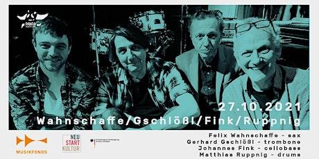 WAHNSCHAFFE / GSCHLÖßL / FINK / RUPPNIG | THE SOCIAL MUSIC SERIES // #PANDA Tickets