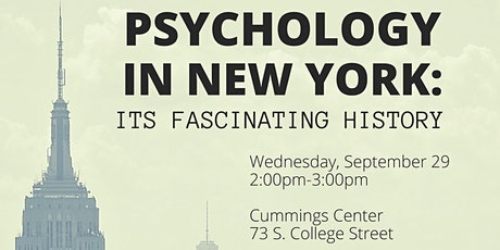 Psychology in New York: Its Fascinating History Colloquium tickets