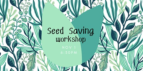 Seed Saving Workshop tickets