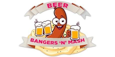 Beer, Bangers 'n' Mash tickets