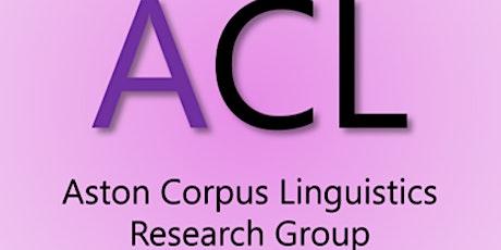 Aston Corpus Linguistics Symposium tickets