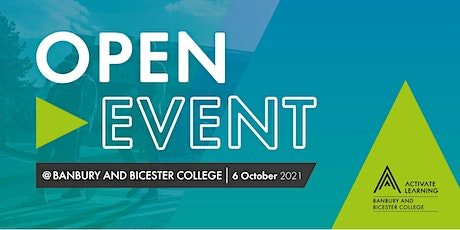 Banbury and Bicester College October Open Event tickets