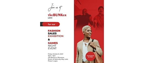 TheBUNKer Lekki Fashion Sales Exhibition and Games Night tickets