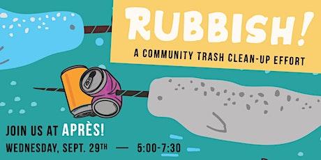 Rubbish  - A Community Trash Pickup Effort tickets