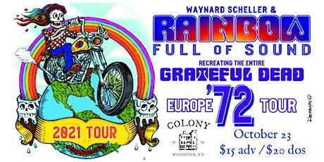 Rainbow Full Of Sound - Grateful Dead Europe '72 (Outdoor Beer Garden) tickets