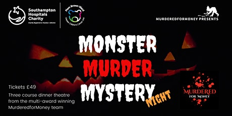 Monster Murder Mystery - for Southampton Hospital Charity tickets