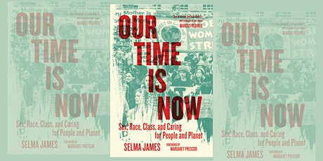 Book Launch: Our Time is Now by Selma James tickets