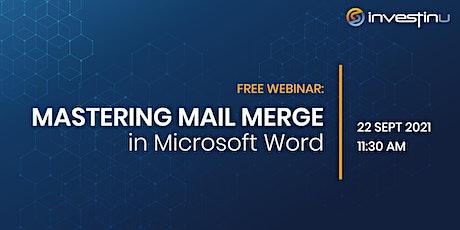 Free Webinar - Mastering Mail Merge in Microsoft Word tickets