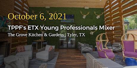 TPPF's ETX Young Professionals Mixer tickets