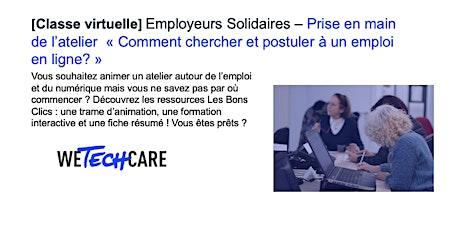 """Employeurs solidaires : prise en main de l'atelier """"Recherche d'emploi"""". billets"""