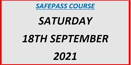SafePass Course:  Saturday 18th September 2021 €165 tickets