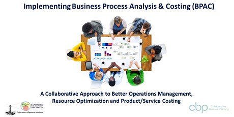 Implementing Business Process Analysis & Costing (BPAC) - Cdn$ Registrants tickets