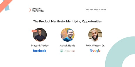 The Product Manifesto Webinar: Identifying Opportunities for My Product tickets