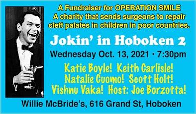 Jokin' in Hoboken 2!  Operation Smile Fundraiser tickets