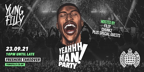 Yung Filly Presents - YeahhhMan Parties Freshers Takeover tickets