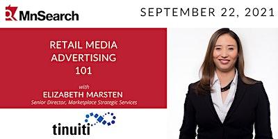 Retail Media Advertising 101 with Elizabeth Marsten