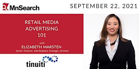 Retail Media Advertising 101 with Elizabeth Marsten tickets