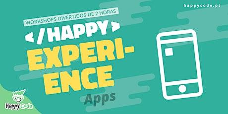 HAPPY EXPERIENCE - APP EXPERIENCE (Happy Code C. de Ourique) bilhetes