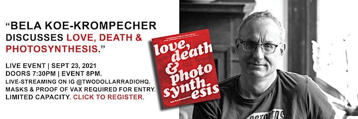 Bela Koe-Krompecher Discusses Love, Death & Photosynthesis image