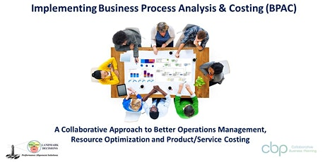 Implementing Business Process Analysis & Costing (BPAC) - US$ Registrants tickets