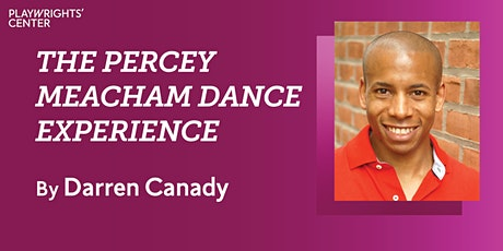 The Percey Meacham Dance Experience by Darren Canady tickets