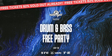 Wide Eyes FREE Rave tickets