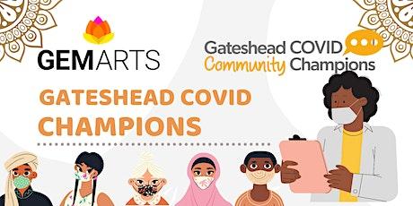 Gateshead Community Covid Champions tickets