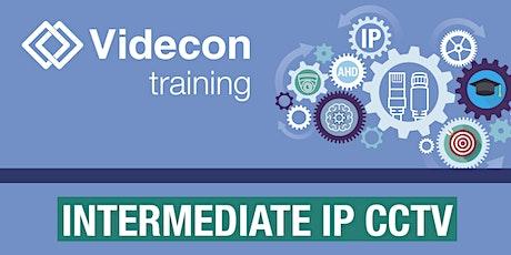 Intermediate IP CCTV tickets