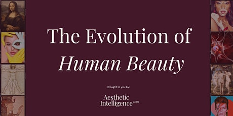The Evolution of Human Beauty tickets