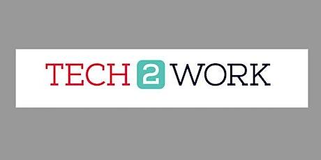 Tech2Work tickets