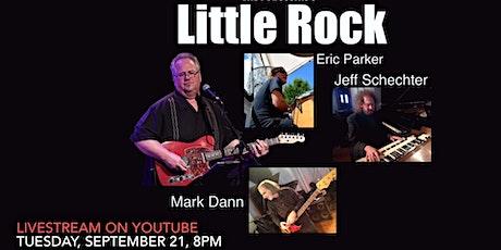 Little Rock, September 21, 8 PM, Livestream on YouTube tickets