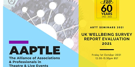 ABTT Seminar: UK Wellbeing Survey Report - Evaluation 2021 entradas