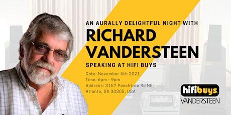 An Aurally Delightful Night with Richard Vandersteen tickets