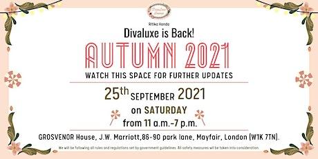 Divaluxe Autumn 2021 Exhibition tickets