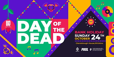 BD Festival Presents: DAY OF THE DEAD 2021 tickets