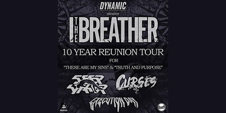 I The Breather tickets