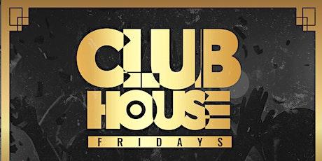 Club House Fridays @ Ainsworth tickets