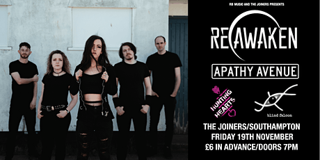 Reawaken/Apathy Avenue/Hunting Hearts/Blind Falcon @ Joiners Southampton tickets
