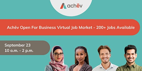 Achēv Open for Business Job Market - 200+ Jobs Available tickets
