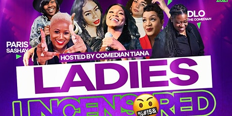 Ladies Uncensored Comedy Show tickets