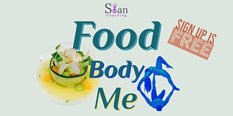 Food.Body.Me - Community Discussion - Free Event - Back-to-School Special tickets