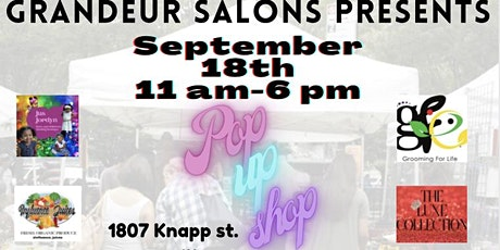 Grandeur Salons Presents End of summer pop up shop tickets