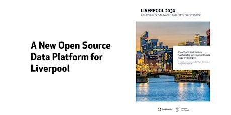Introduction to Liverpool's Sustainable Development Goals Data Platform tickets