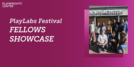 Playwrights' Center's PlayLabs Festival Fellows Showcase tickets